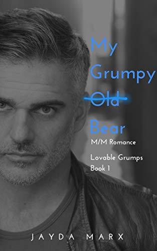 My Grumpy Old Bear (Lovable Grumps Book 1)