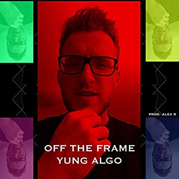 Off the Frame
