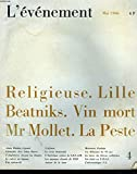 L'evénement n°4 : religieuse - lille - beatniks - vin mort - mr mollet - la peste.