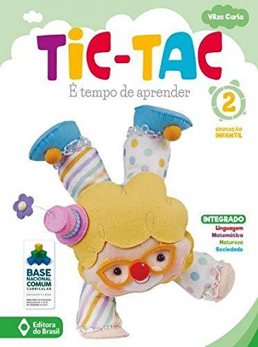 Tic-tac - É Tempo De Aprender - Educação Infantil 2
