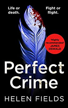 Perfect Crime  A gripping fast-paced crime thriller from the bestselling author of Perfect Kill - your perfect distraction!  A DI Callanach Thriller   Book 5