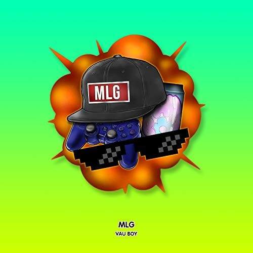 MLG [Explicit]