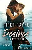 Desires of a Rebel Girl: Roman (Baileys-Serie 6)