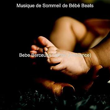 Bebe Berceuse Calme (Ambiance)