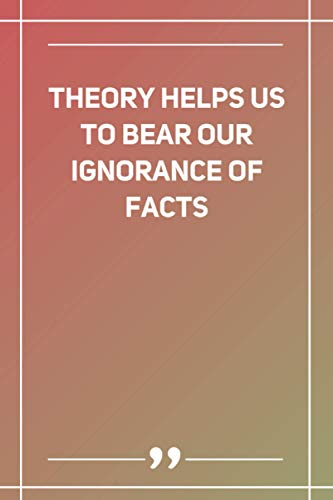 Theory Helps Us To Bear Our Ignorance Of Facts: Wide Ruled Lined Paper Notebook | Gradient Color - 6 x 9 Inches (Soft Glossy Cover)