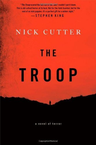 The Troop by Cutter, Nick (2014) Hardcover