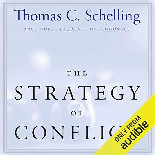 The Strategy of Conflict Audiobook By Thomas C. Schelling cover art