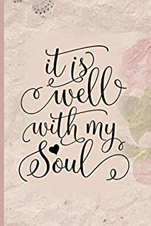 It Is Well With My Soul: Blank Lined Journal with Antique Floral Design