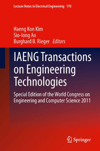 IAENG Transactions on Engineering Technologies: Special Edition of the World Congress on Engineering and Computer Science 2011 (Lecture Notes in Electrical Engineering Book 170) (English Edition)
