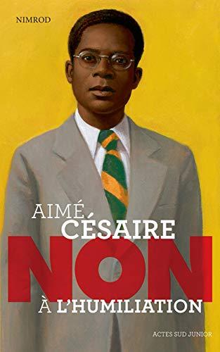 """AiméCésaire:""""不要屈辱"""" _1ere_ed-关闭并切换到9782330039288"""