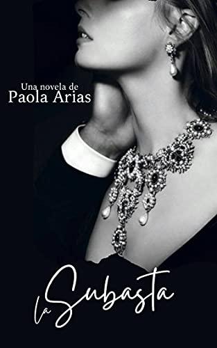 La Subasta de Paola Arias