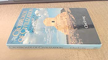 Crossroads of civilization: 3000 years of Persian history 0297774816 Book Cover