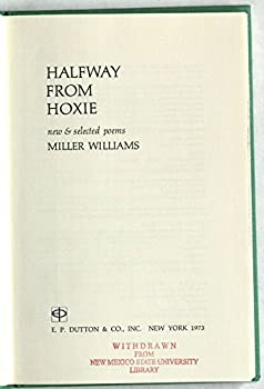 Halfway from Hoxie: New and Selected Poems 0525120351 Book Cover