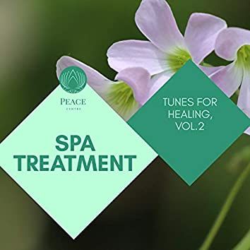 Spa Treatment - Tunes For Healing, Vol.2