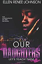 Our Daughters: Let's Teach Them!