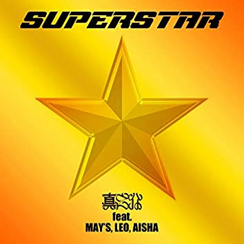 SUPERSTAR feat. MAY'S, LEO, AISHA
