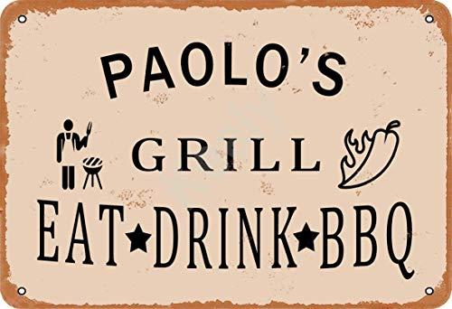 Keely Paolo'S Grill Eat Drink BBQ Metall Vintage Zinn Zeichen Wanddekoration 12x8 Zoll für Cafe Bars Restaurants Pubs Man Cave Dekorativ