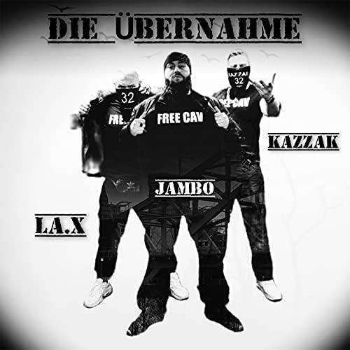 Kazzak, Jambo & LA.X