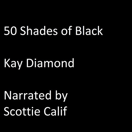 50 Shades of Black: Part 1 audiobook cover art