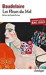 Les Fleurs du Mal - Dossier spécial Bac 2021 par Baudelaire