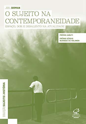 O sujeito na contemporaneidade: Espaço, dor e desalento na atualidade