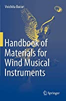 Handbook of Materials for Wind Musical Instruments