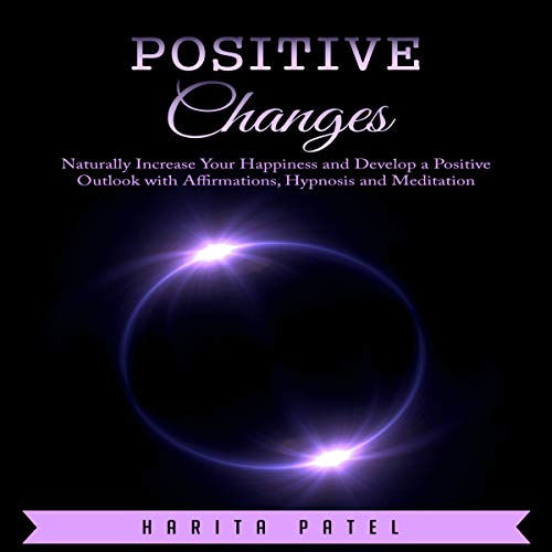 Positive Changes audiobook cover art