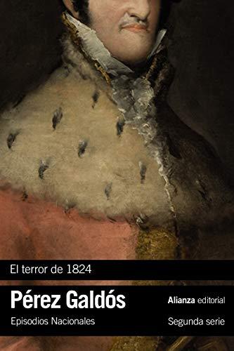 El terror de 1824: Episodios Nacionales, 17 / Segunda serie: 3329 (Libro bolsillo)