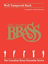 Well Tampered Bach: Brass Quintet Score and Parts (The Canadian Brass Ensemble)