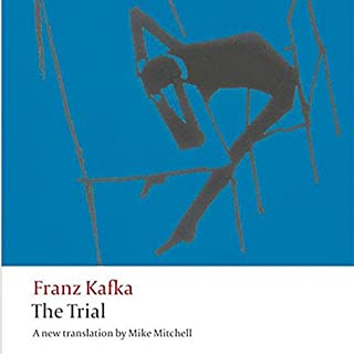 The Trial                   Written by:                                                                                                                                 Franz Kafka,                                                                                        Mike Mitchell - translator                               Narrated by:                                                                                                                                 Scott Brick                      Length: 8 hrs and 56 mins     1 rating     Overall 3.0