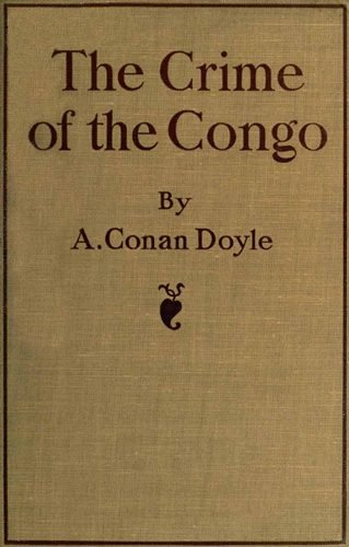 The Crime of the Congo (Annotated) (English Edition) eBook: Doyle, Arthur Conan: Amazon.es: Tienda Kindle