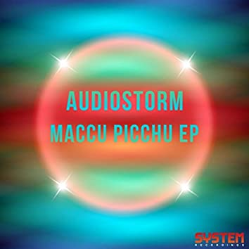 Maccu Picchu EP