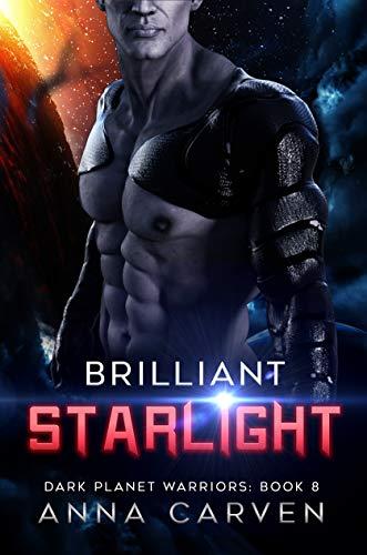 Brilliant Starlight (Dark Planet Warriors Book 8) (English Edition)