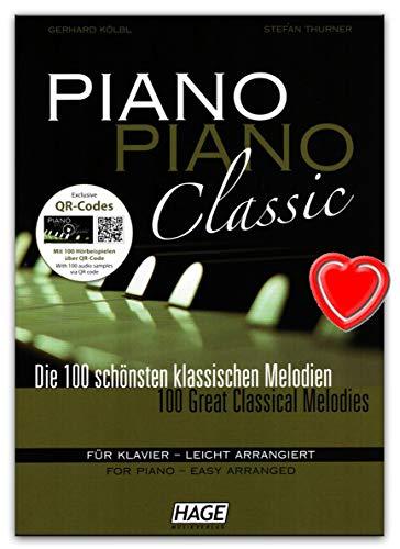 Piano Piano Classic–100mejores clásico melodías para Piano–ligeramente arreglados de Gerhard kölbl y...