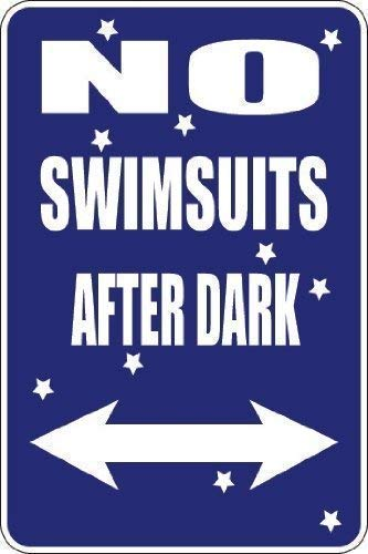 DKISEE Wall Signs Notice Warning Sign Decor, No Swimsuits After Dark Funny...