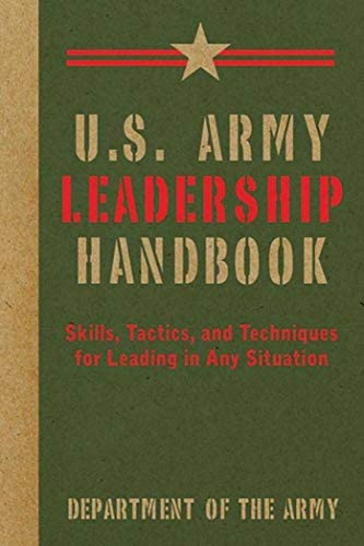 U S Army Leadership Handbook Skills Tactics and Techniques for Leading in Any Situation US Army product image