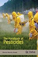 The Handbook of Pesticides