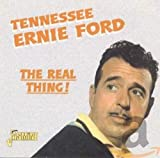 Songtexte von Tennessee Ernie Ford - The Real Thing
