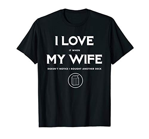 Funny TCG Trading Card Game - I Love My Wife T-Shirt