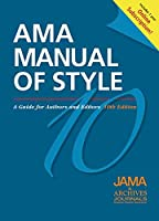 AMA Manual of Style: A Guide for Authors and Editors