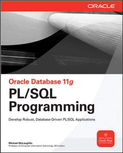 Oracle Database 11g PL/SQL Programming (Oracle Press)