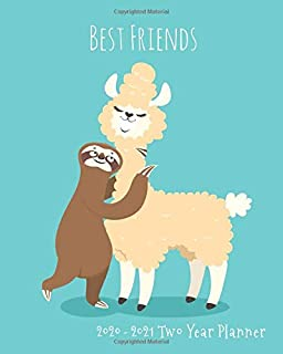 2020-2021 Two Year Planner: Best Friends Llama and Sloth Besties Cover on a Weekly Monthly Planner Organizer. Perfect 2 Year Motivational Planner, ... gift! (Sloth Lovers 2 Year Planner)