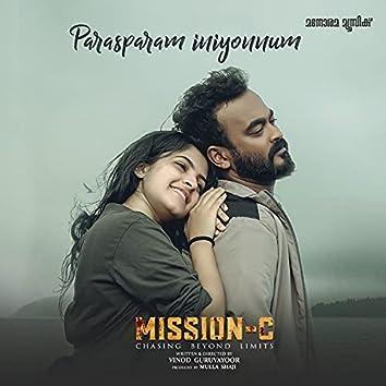 "Parasparam Iniyonnum (From ""Mission C - Chasing Beyond Limits"")"