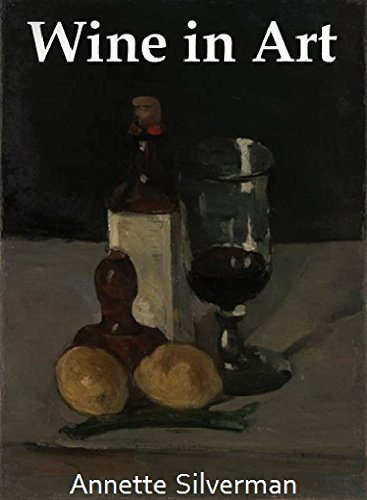 Wine in Art (Beauty and Objects in Art Book 5) (English Edition)