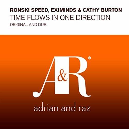 Ronski Speed, Eximinds & Cathy Burton