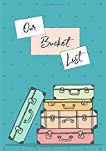 Our Bucket List: 100 Guided Journal Entries for Creating a Life of Adventure Together | Teal Blue (Couples Edition)