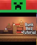 Minecraft- How to make a Bunk Bed (English Edition)