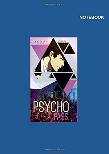 Psycho-Pass Anime notebook: Lined Pages, 110 Pages, 8.27 x 11.69 (International standard for paper A4 size), Shinya Kogami Psycho-Pass Blue Notebook Cover.
