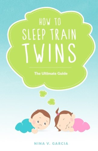 How to Sleep Train Twins: The Ultimate Guide