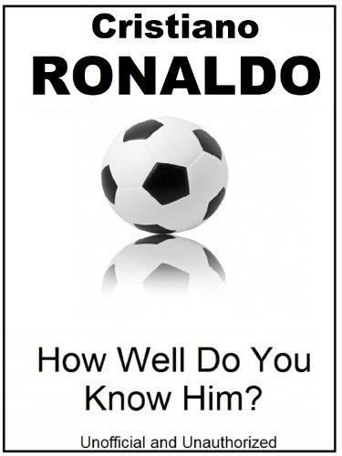 The Cristiano Ronaldo Quiz Book (English Edition)